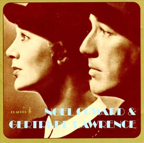 Noel Coward & Gertrude Lawrence