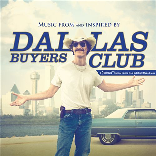 Dallas Buyers' Club [Original Motion Picture Soundtrack]
