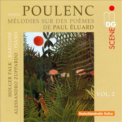 Poulenc: Mélodies sur des Poèmes de Paul Éluard