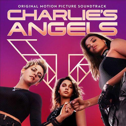 Charlie's Angels [2019] [Original Motion Picture Soundtrack]