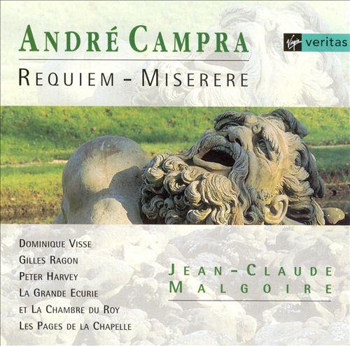 André Campra: Requiem; Miserere