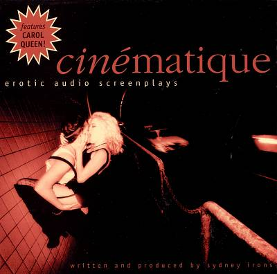 Cinematique: Erotic Audio Screenplays