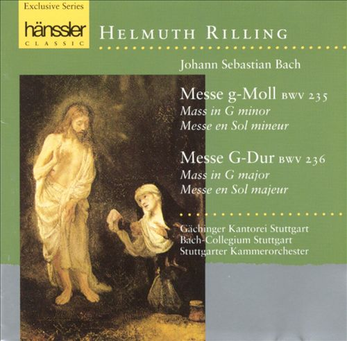 Bach: Messe g-Moll; Messe G-Dur