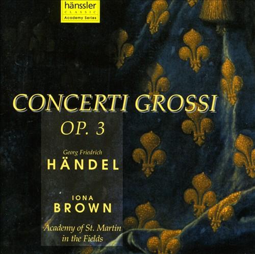 Handel: Concerti Grossi, Op. 3