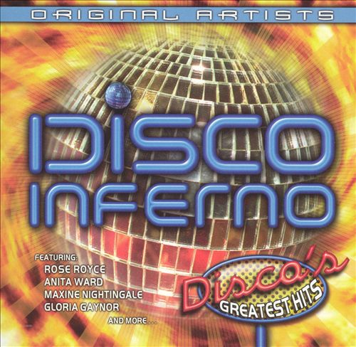 Disco Inferno: Disco's Greatest Hits