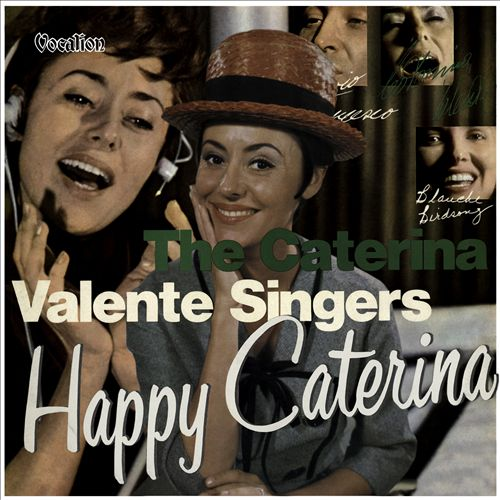 Happy Caterina/The Caterina Valente Singers