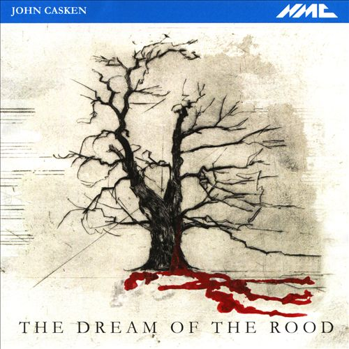 The Dream of the Rood, for 4 voices & chamber ensemble