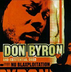 AllMusic | Nu Blaxploitation - Don Byron | Songs, Reviews, Credits | AllMusic