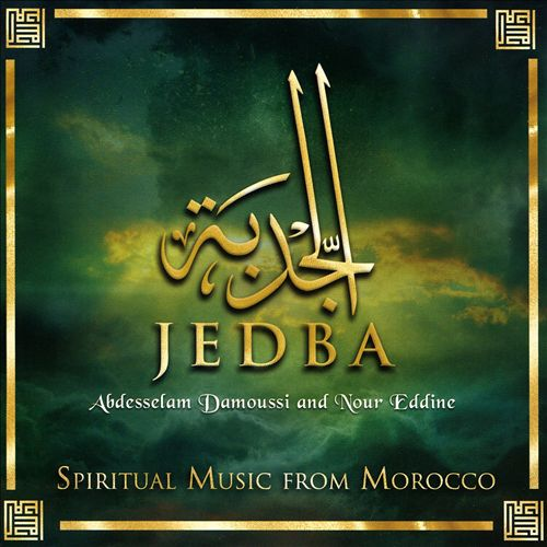 Jedba: Spiritual Music From Morocco