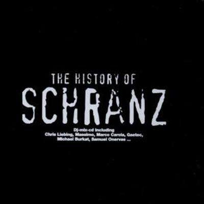 The History of Schranz
