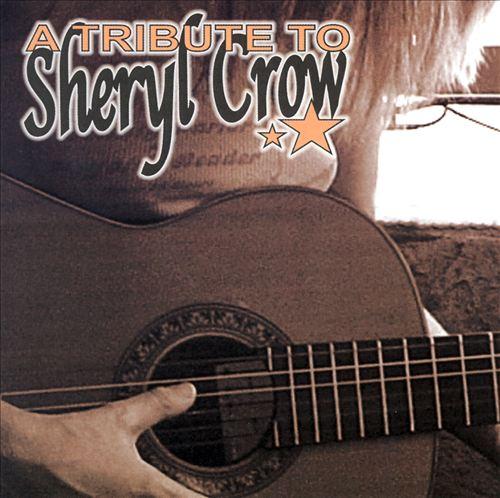 A Tribute to Sheryl Crow