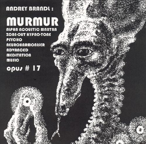 Murmur: Opus #17, Numero #50