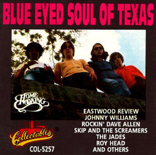 Blue Eyed Soul of Texas