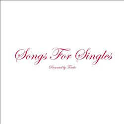 Songs for Singles