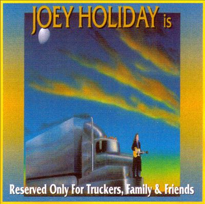 Reserved Only for Truckers, Family & Friends