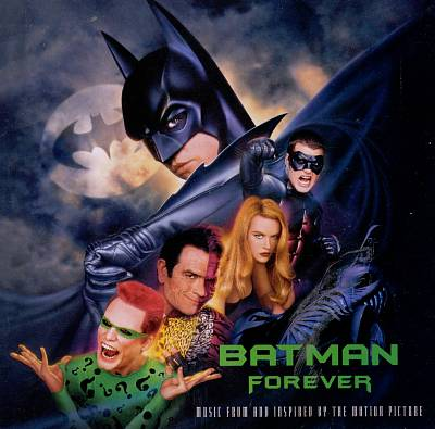 Batman Forever [Music from and Inspired by the Motion Picture]