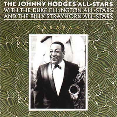 Caravan: With the Duke Ellington All-Stars and the Billy Strayhorn All-Stars