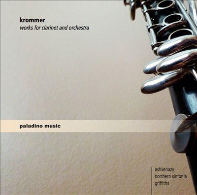 Franz Krommer: Sinfonia Concertante Op. 70; Clarinet Concerto, Op. 36