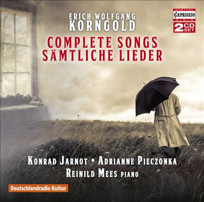 Erich Wolfgang Korngold: Complete Songs (Sämtliche Lieder)