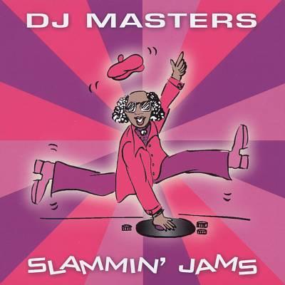 DJ Masters: Slammin' Jams