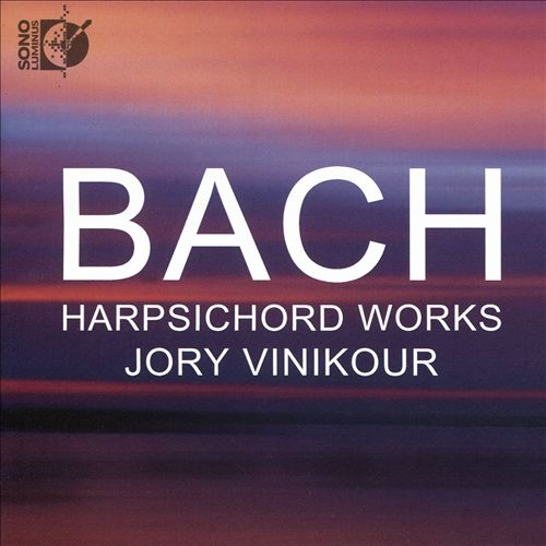 Bach: Harpsichord Works