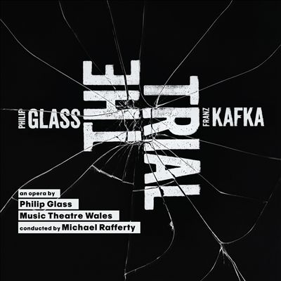 Philip Glass: The Trial