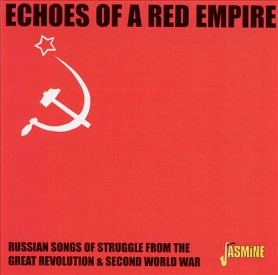 Echoes of a Red Empire