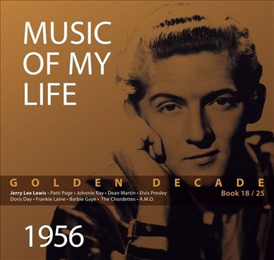 Music of My Life: Golden Decade, Vol. 18 (1956)