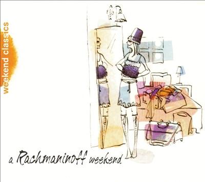 A Rachmaninoff Weekend