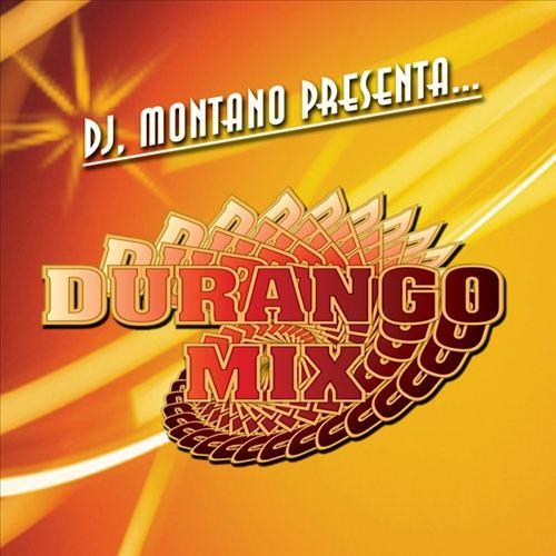 DJ Montano Presenta... Durango Mix