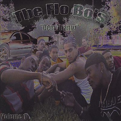 The Flo Bo's: Dem Thangz, Vol. 1