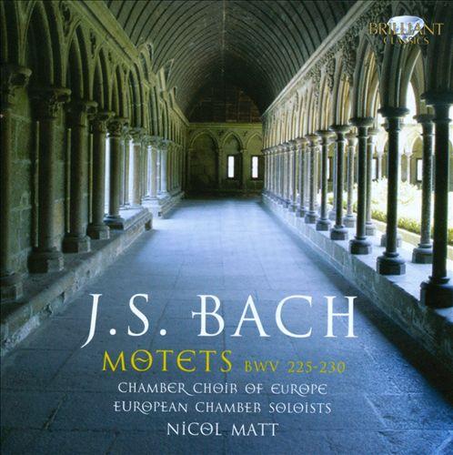 Bach: Motets BWV 225-230