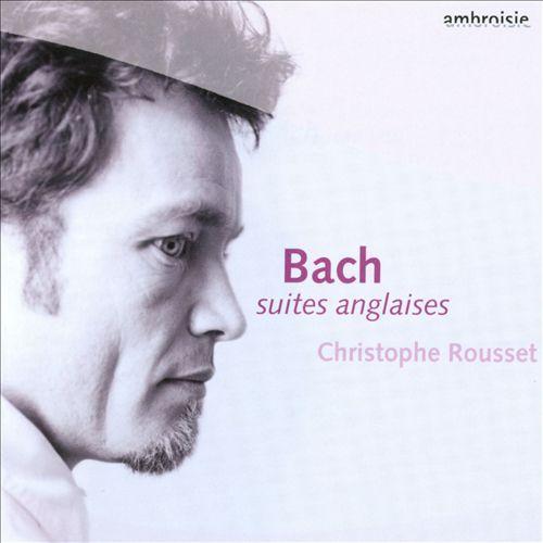 Bach: Suites Anglaises