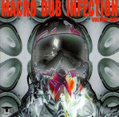 Macro Dub Infection, Vol. 1