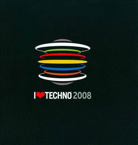 I Love Techno 2008