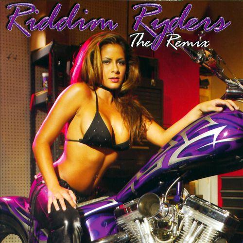Riddim Ryders: The Remix