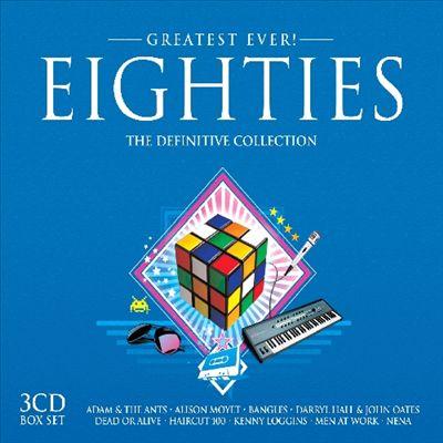 Greatest Ever!: Eighties [2006]