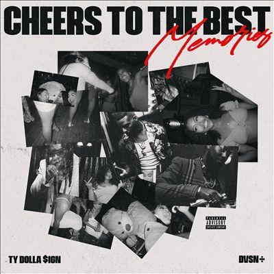 Cheers to the Best Memories