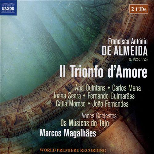 Francisco António de Almeida: Il Trionfo d'Amore