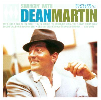Swingin' with Dean Martin