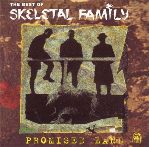 The Best of Skeletal Family: Promised Land