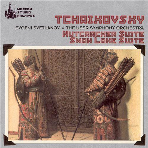 Tchaikovsky: Nutcracker Suite; Swan Lake Suite