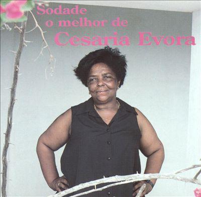 Sodade, O Melhor de Cesaria Evora