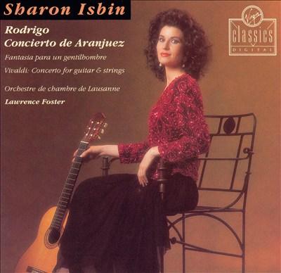 Rodrigo: Concierto de Aranjuez; Fantasía para un gentilhombre; Vivaldi: Concerto for guitar & strings