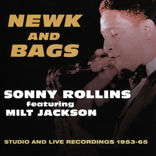 Newk and Bags: Studio and Live, 1953-1965