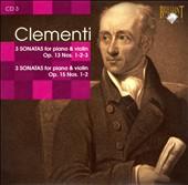 Clementi: Sonatas for Piano & Violin, Op. 13 Nos. 1-3 & Op. 15 Nos. 1-2