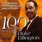 100 Years of Duke Ellington