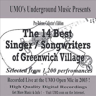 The 14 Best Singer/Songwriters of Greenwich Village, Vol. 1: 2003