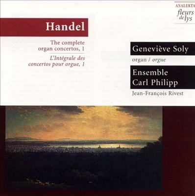 Handel: Complete Organ Concertos, Vol. 1