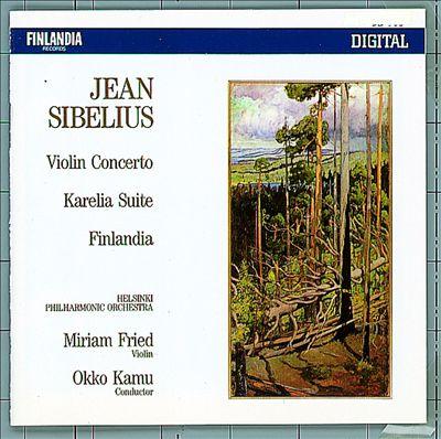 Sibelius: Violin Concerto; Karelia Suite; Finlandia